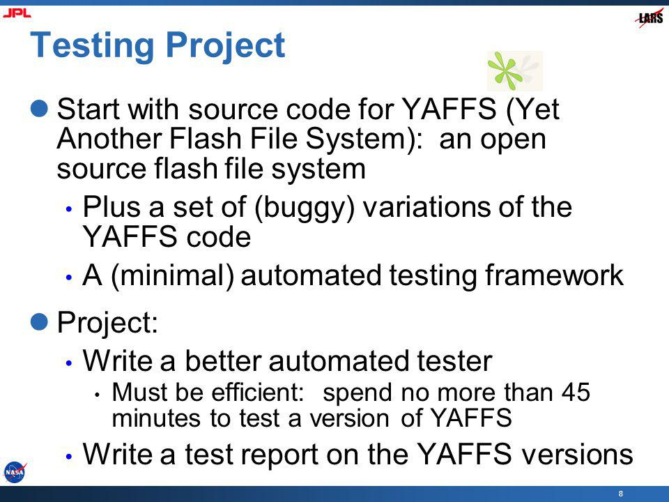 Testing Project Start with source code for YAFFS (Yet Another Flash File System): an open source flash file system.