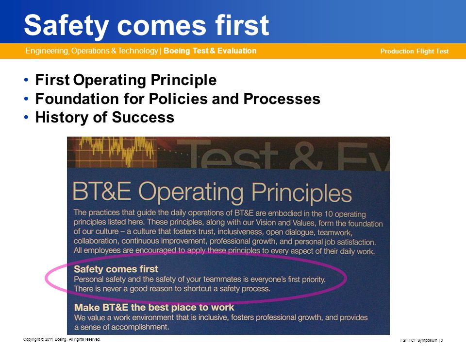 Safety comes first First Operating Principle