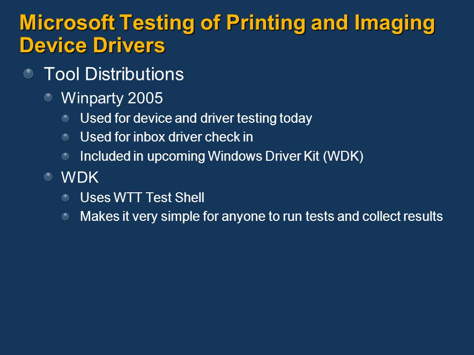 Microsoft Testing of Printing and Imaging Device Drivers