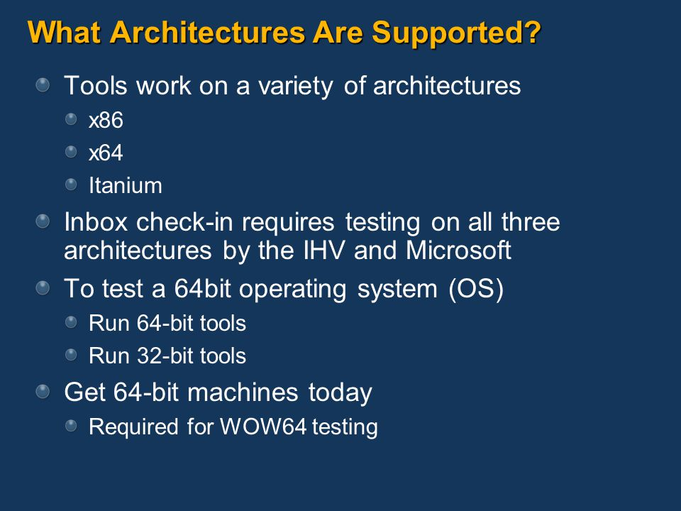 What Architectures Are Supported