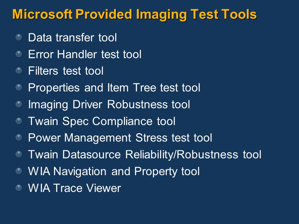 Microsoft Provided Imaging Test Tools