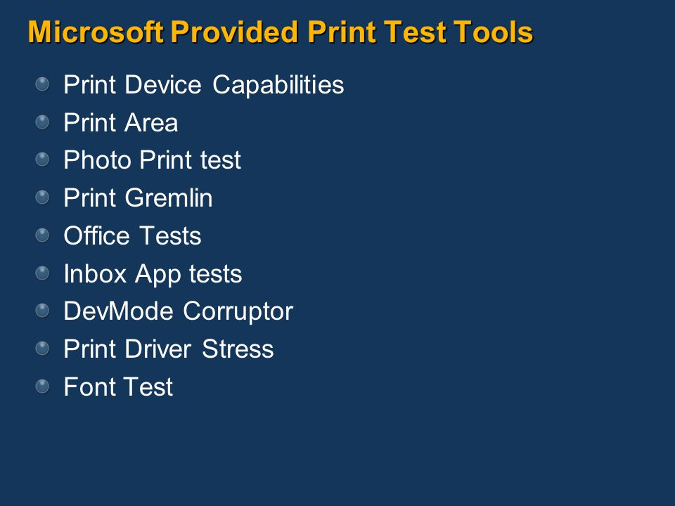 Microsoft Provided Print Test Tools