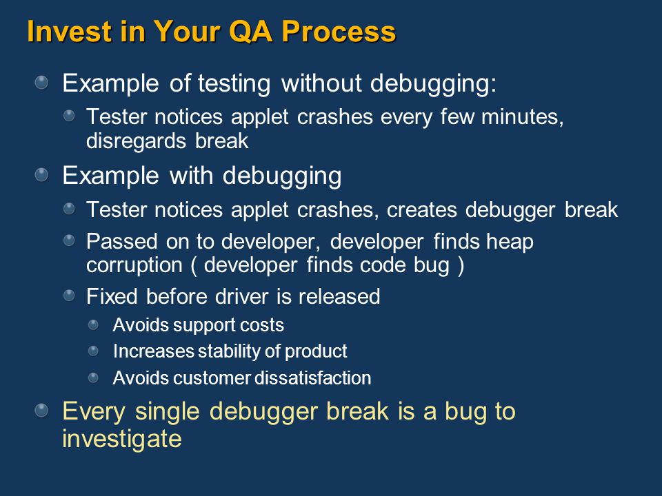 Invest in Your QA Process