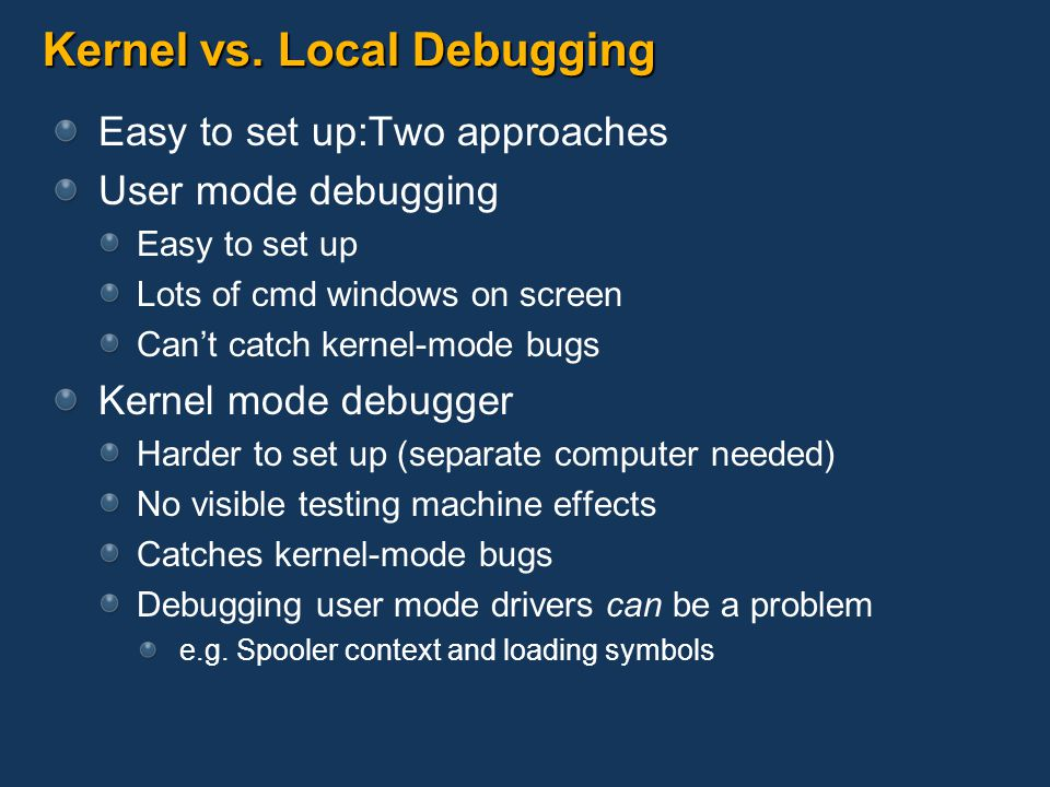 Kernel vs. Local Debugging