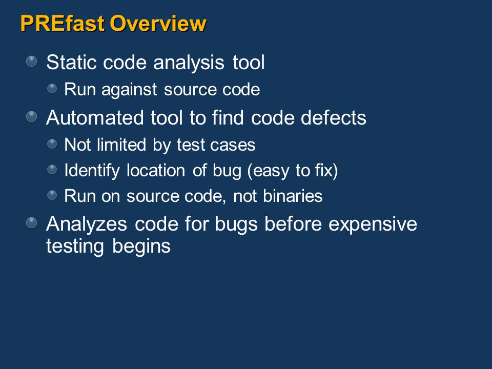 PREfast Overview Static code analysis tool