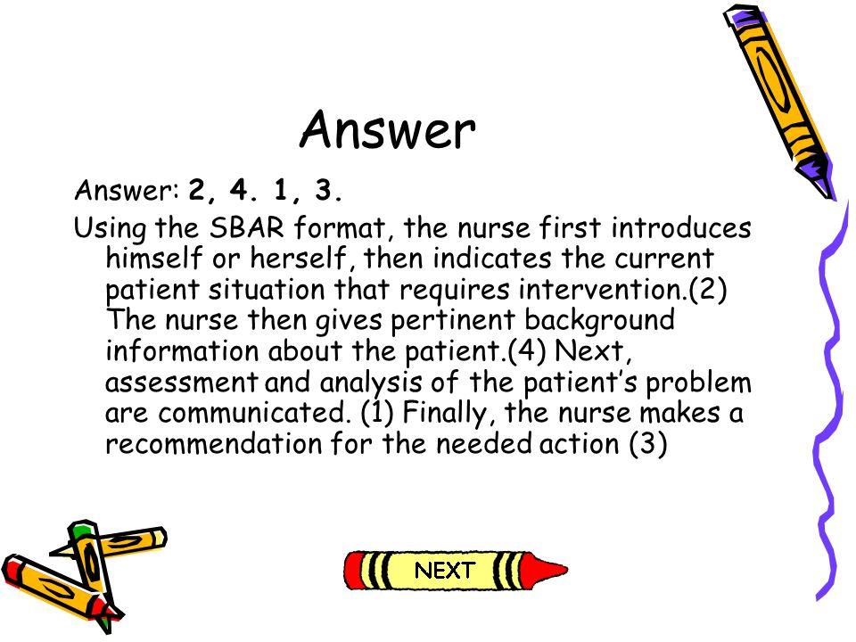 Answer Answer: 2, 4. 1, 3.