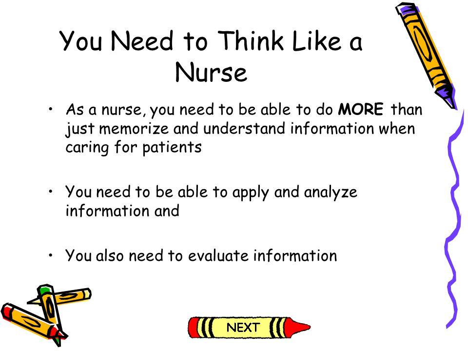 You Need to Think Like a Nurse
