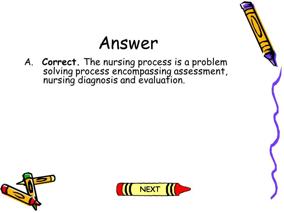 Answer A. Correct.