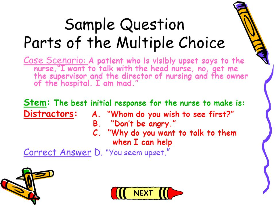Sample Question Parts of the Multiple Choice