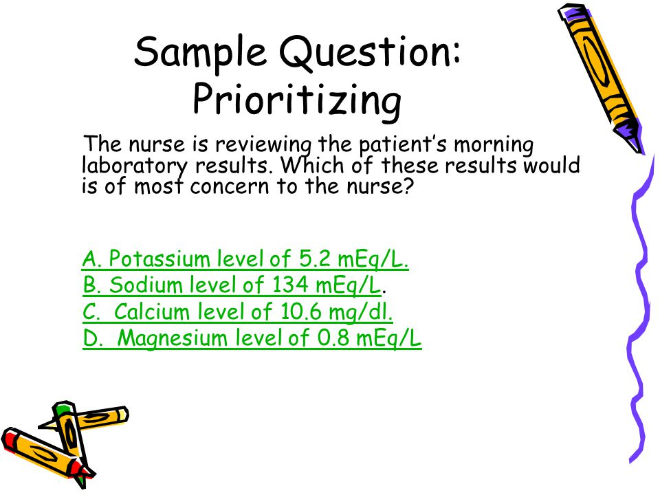 Sample Question: Prioritizing