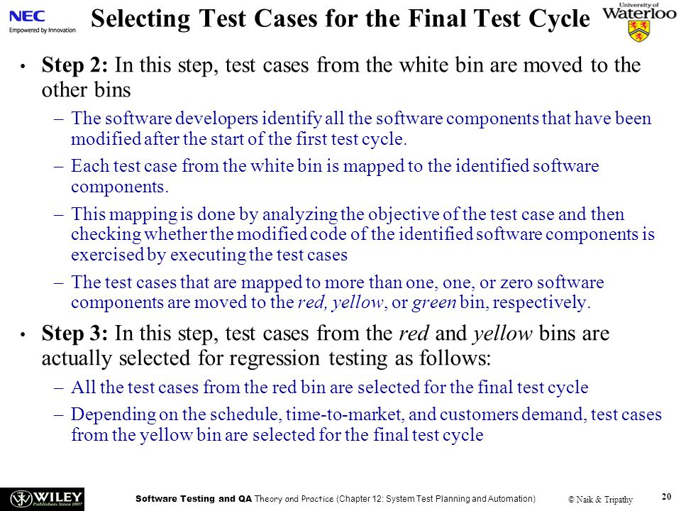 Selecting Test Cases for the Final Test Cycle