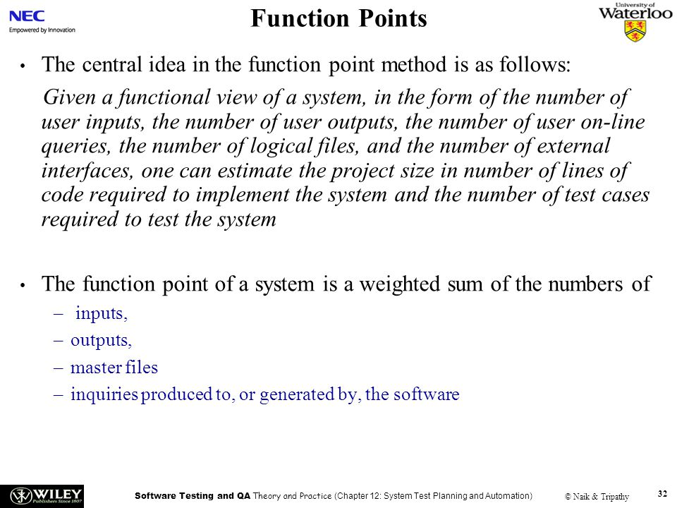 Function Points Handouts. The central idea in the function point method is as follows: