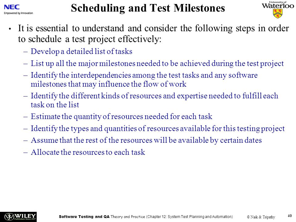 Scheduling and Test Milestones