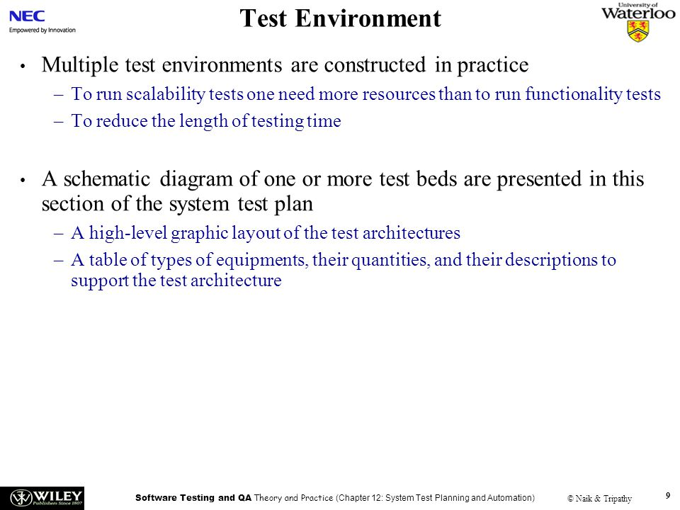 Test Environment Handouts. Multiple test environments are constructed in practice.