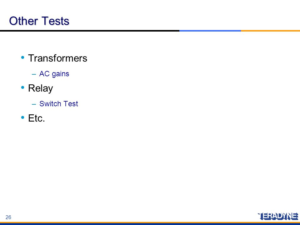 Other Tests Transformers AC gains Relay Switch Test Etc.