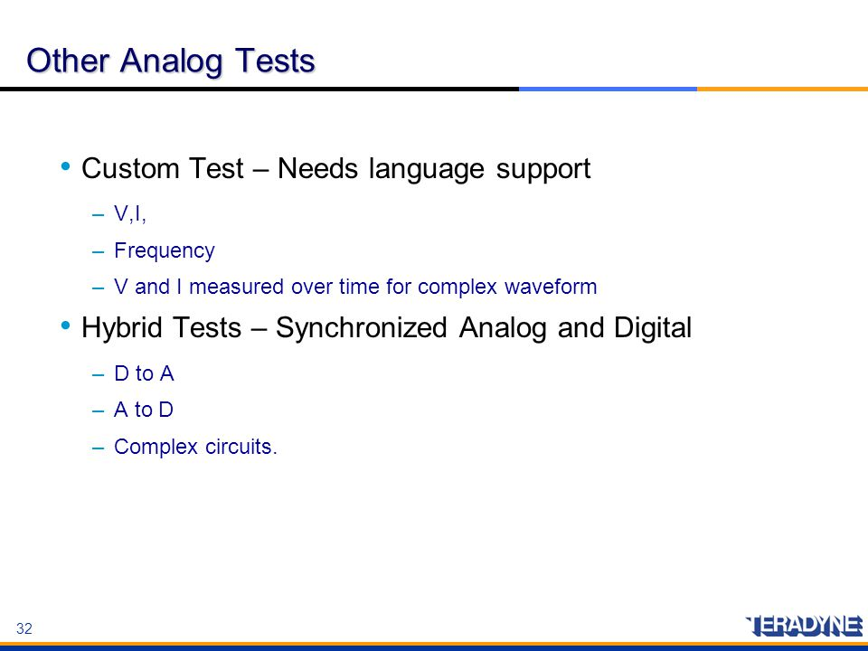 Other Analog Tests Custom Test – Needs language support