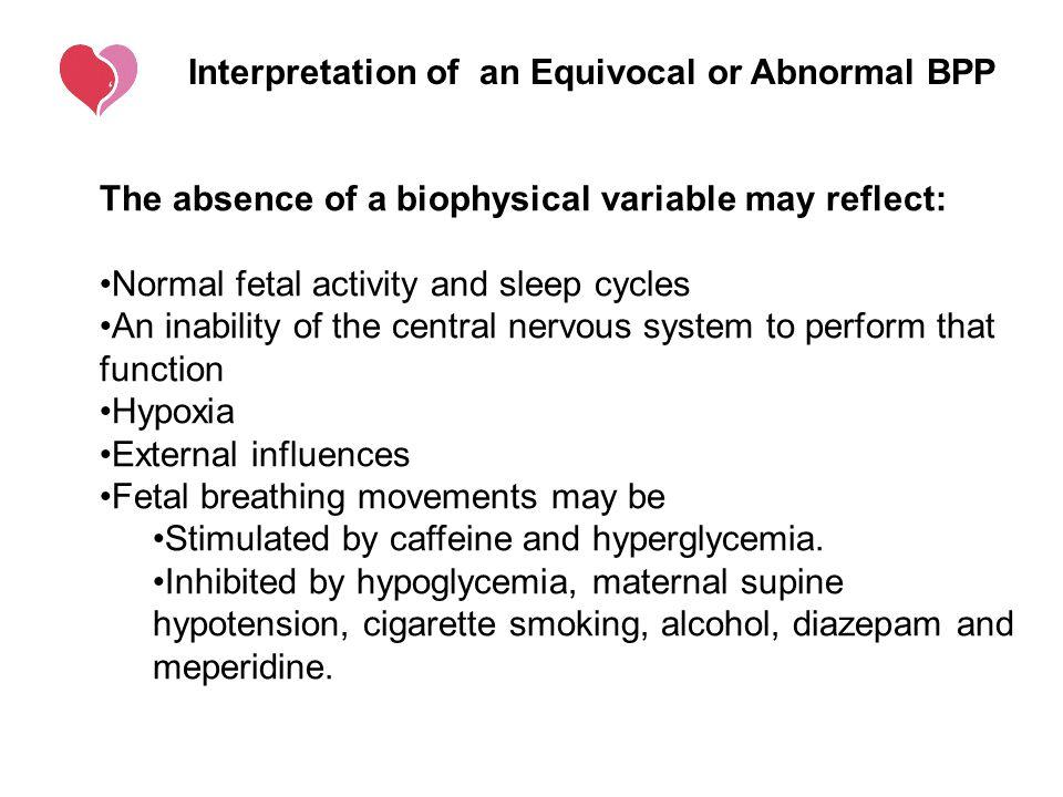 Interpretation of an Equivocal or Abnormal BPP