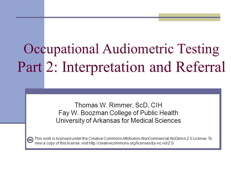 Occupational Audiometric Testing Part 2: Interpretation and Referral