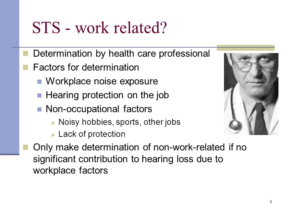 STS - work related Determination by health care professional