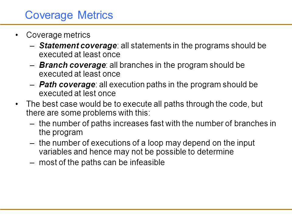 Coverage Metrics Coverage metrics