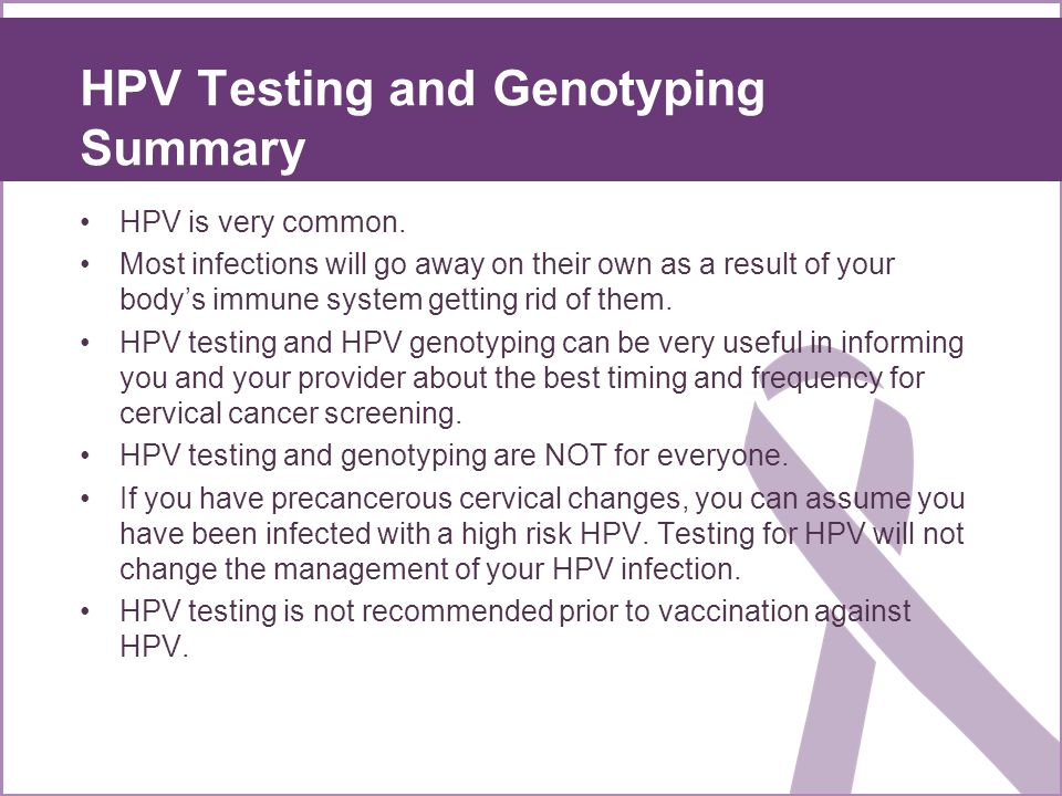 HPV Testing and Genotyping Summary