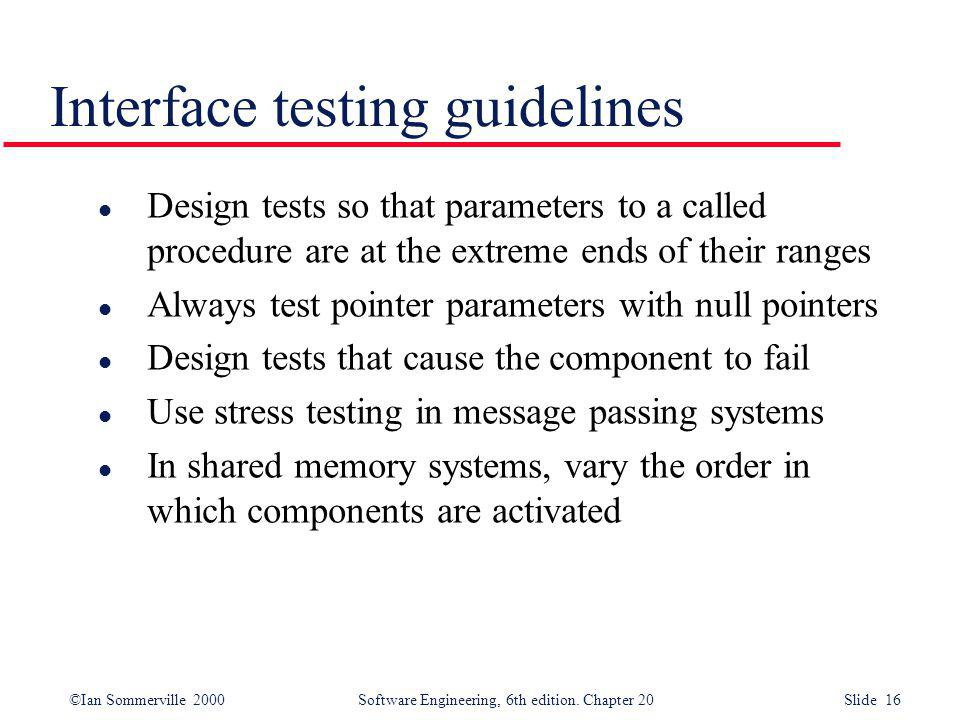 Interface testing guidelines