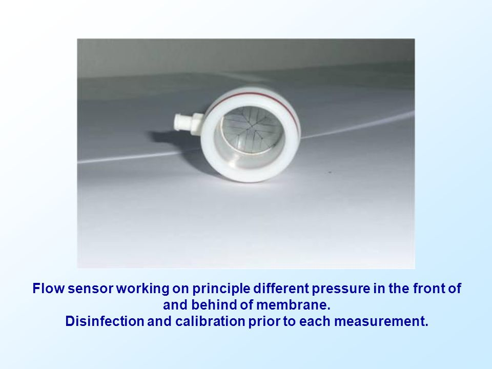 Disinfection and calibration prior to each measurement.