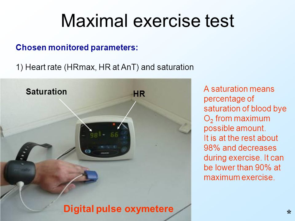 Maximal exercise test * Digital pulse oxymetere