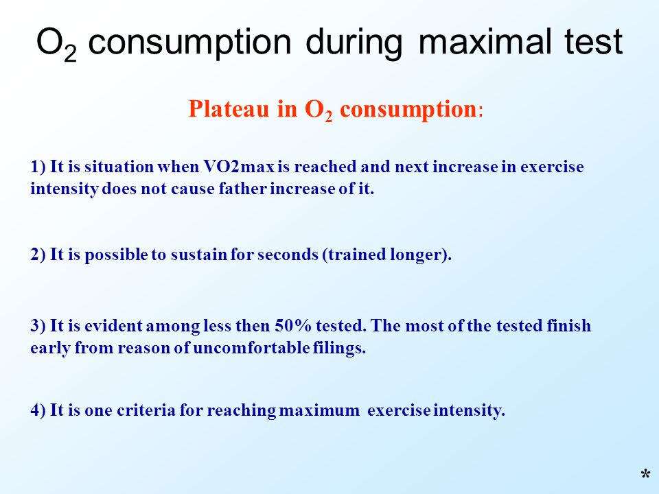 Plateau in O2 consumption: