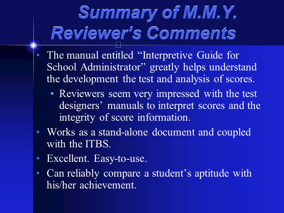 Summary of M.M.Y. Reviewer's Comments