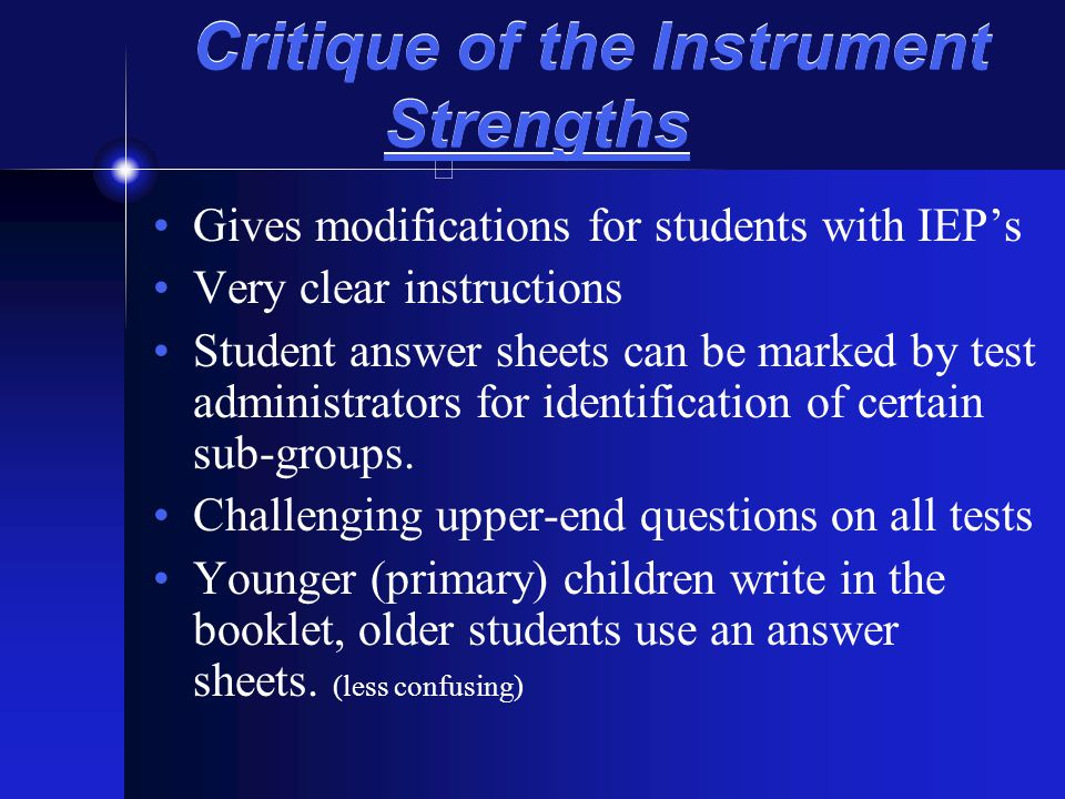 Critique of the Instrument Strengths