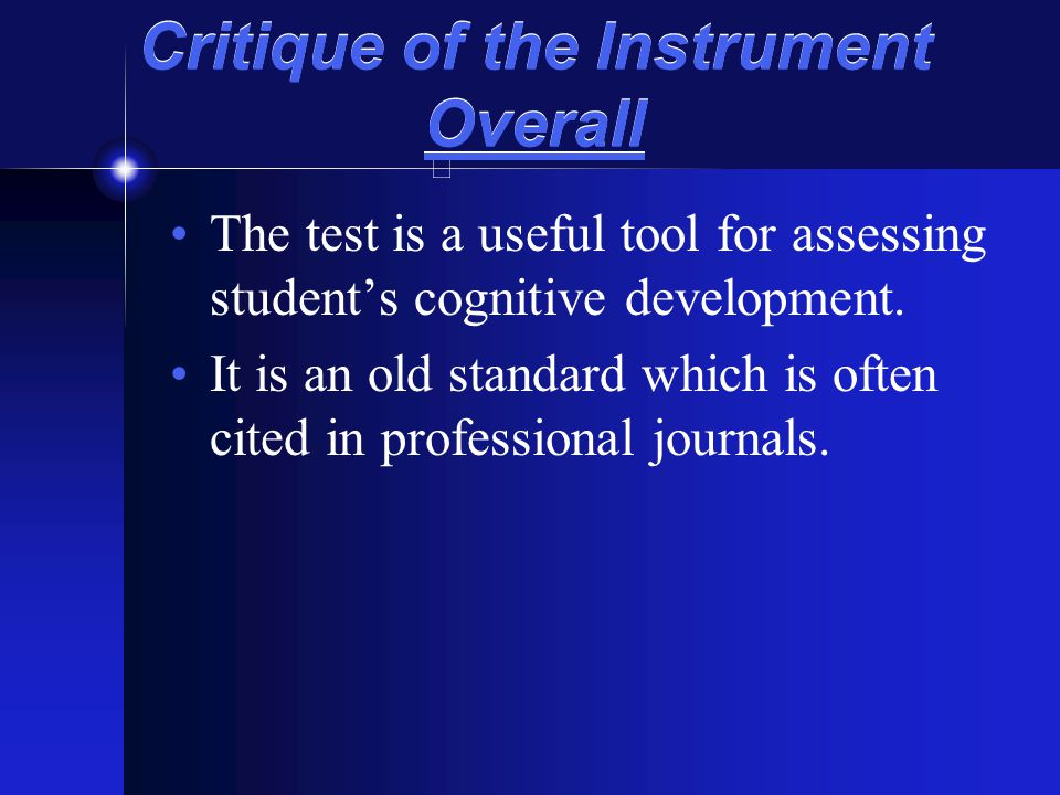 Critique of the Instrument Overall