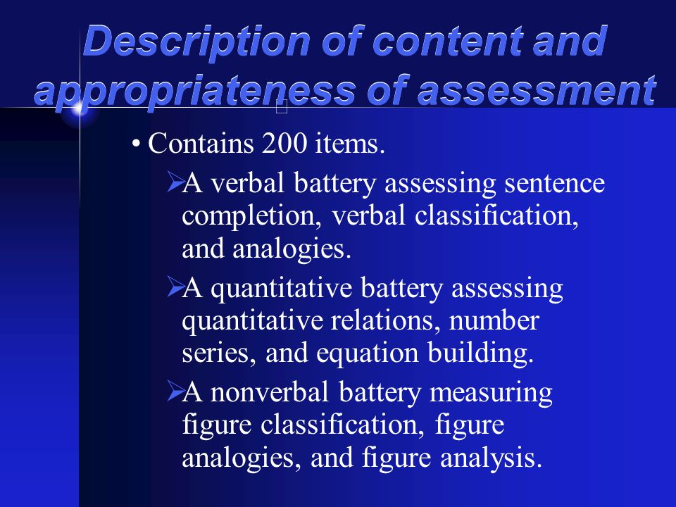 Description of content and appropriateness of assessment