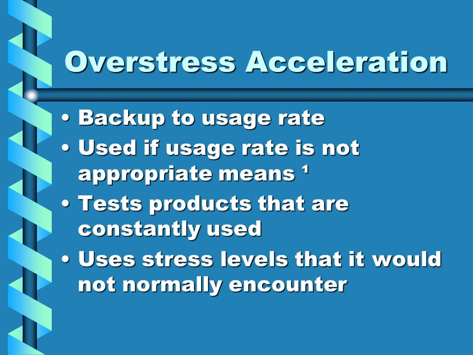 Overstress Acceleration