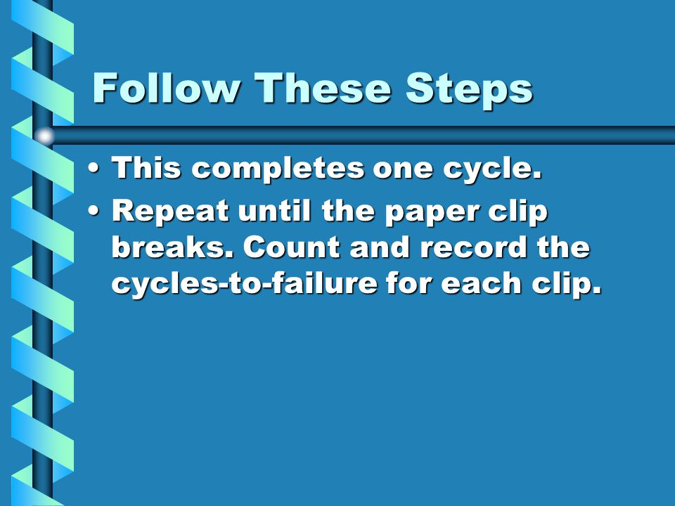 Follow These Steps This completes one cycle.