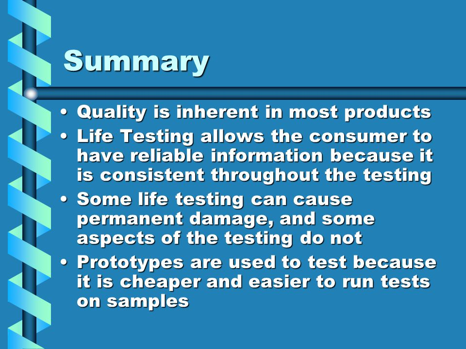 Summary Quality is inherent in most products