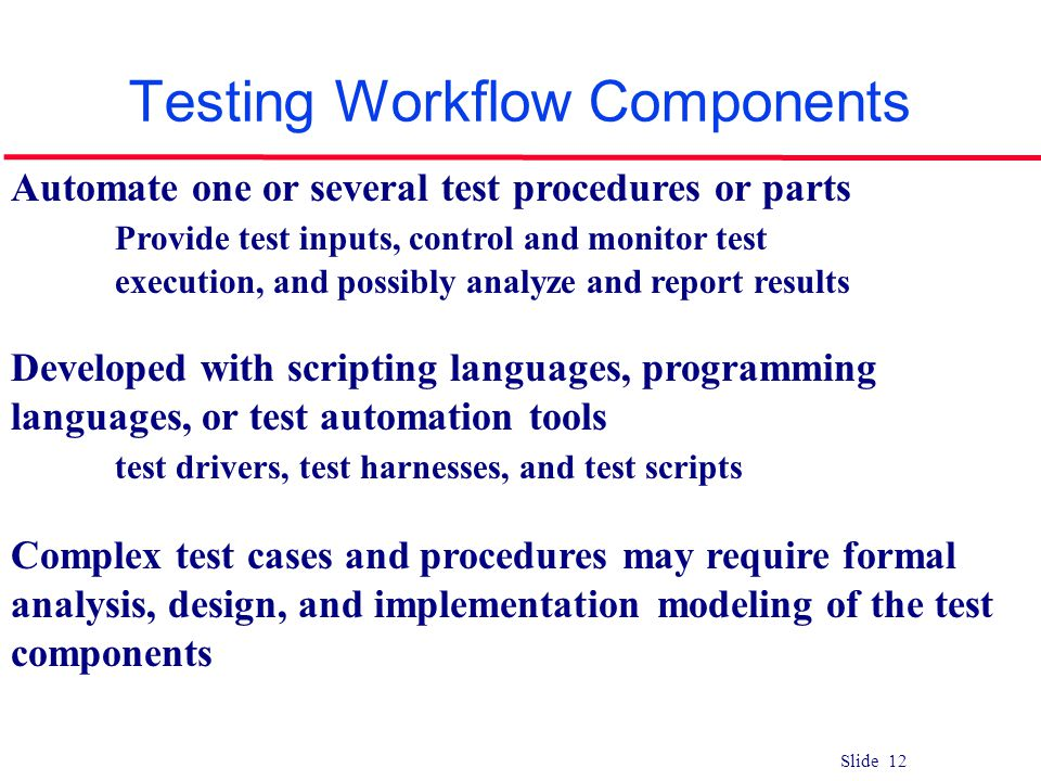 Testing Workflow Components