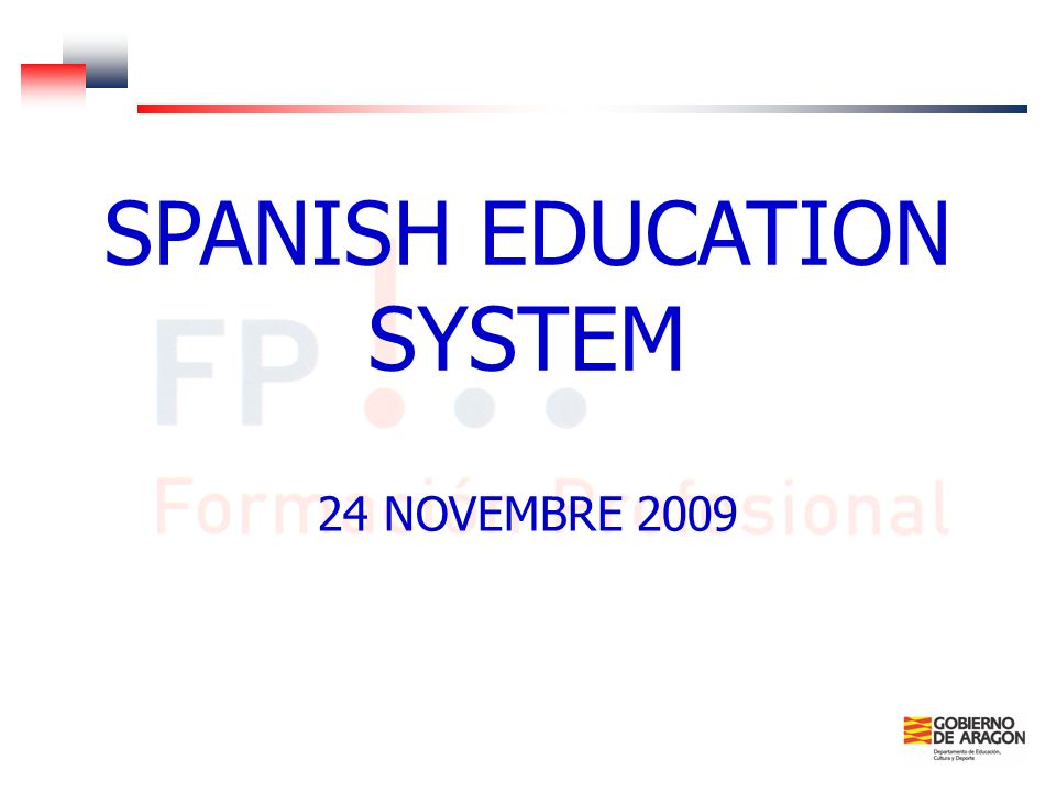 SPANISH EDUCATION SYSTEM