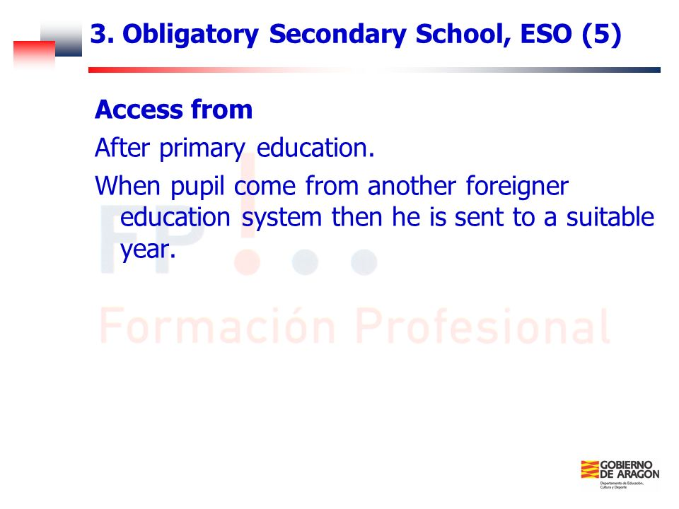3. Obligatory Secondary School, ESO (5)