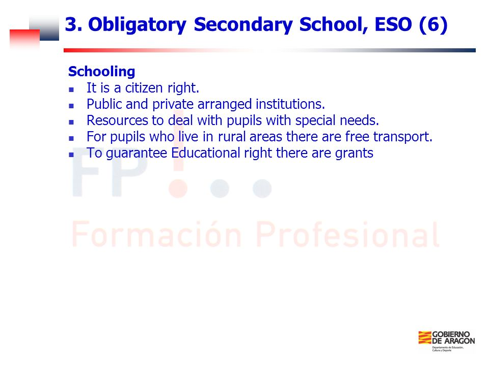 3. Obligatory Secondary School, ESO (6)
