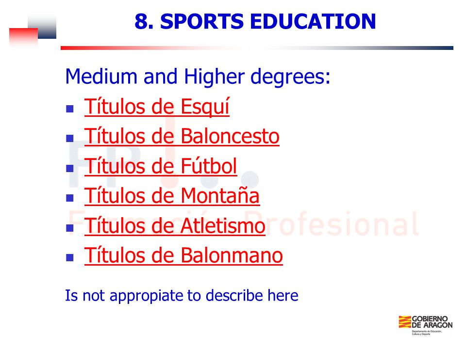 Medium and Higher degrees: Títulos de Esquí Títulos de Baloncesto