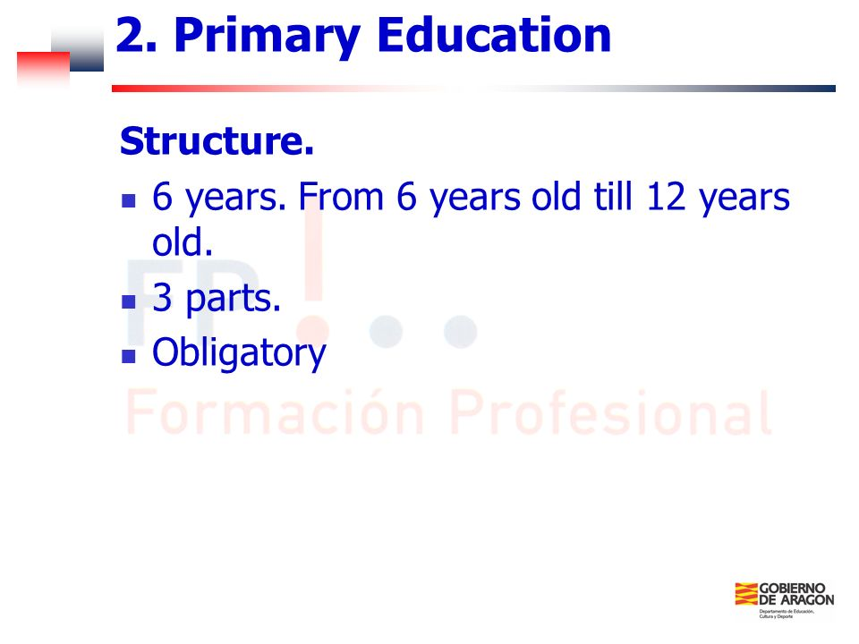2. Primary Education Structure.
