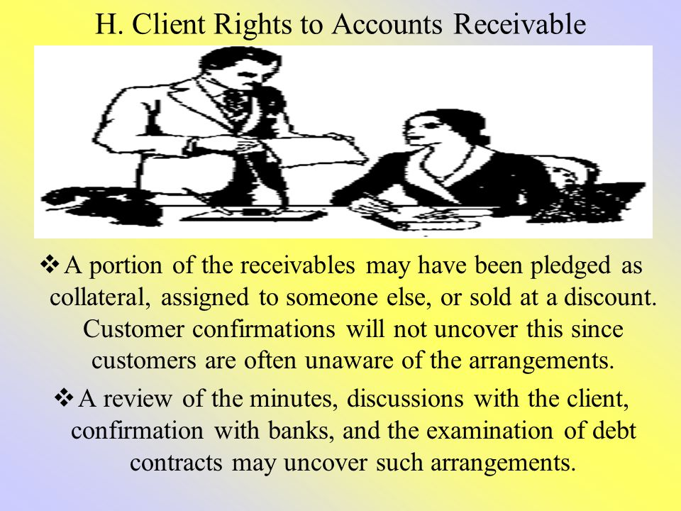 H. Client Rights to Accounts Receivable