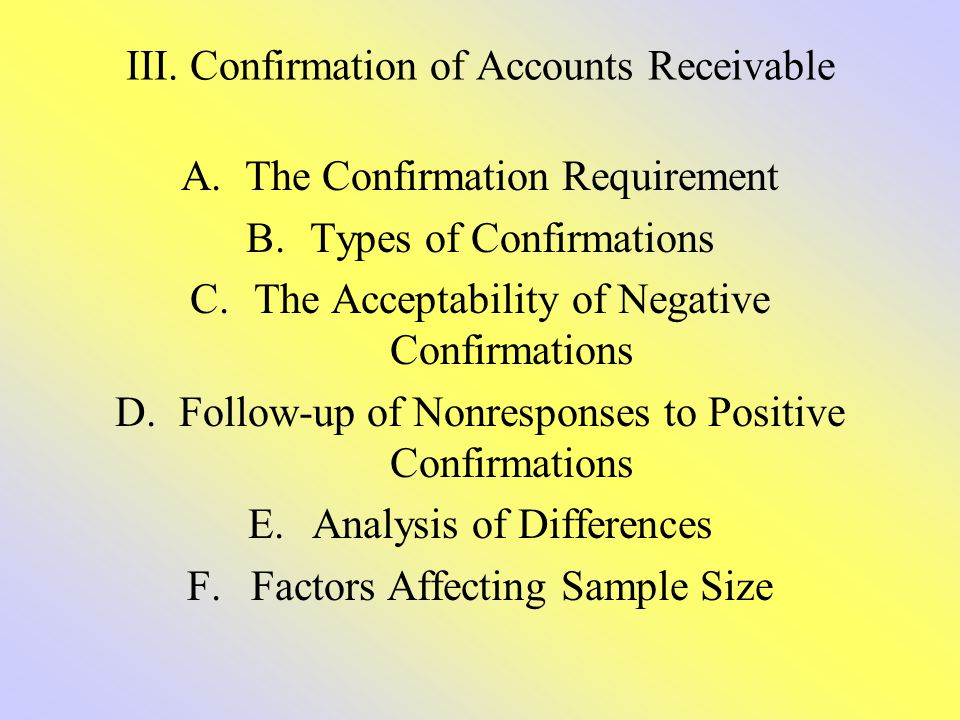 III. Confirmation of Accounts Receivable