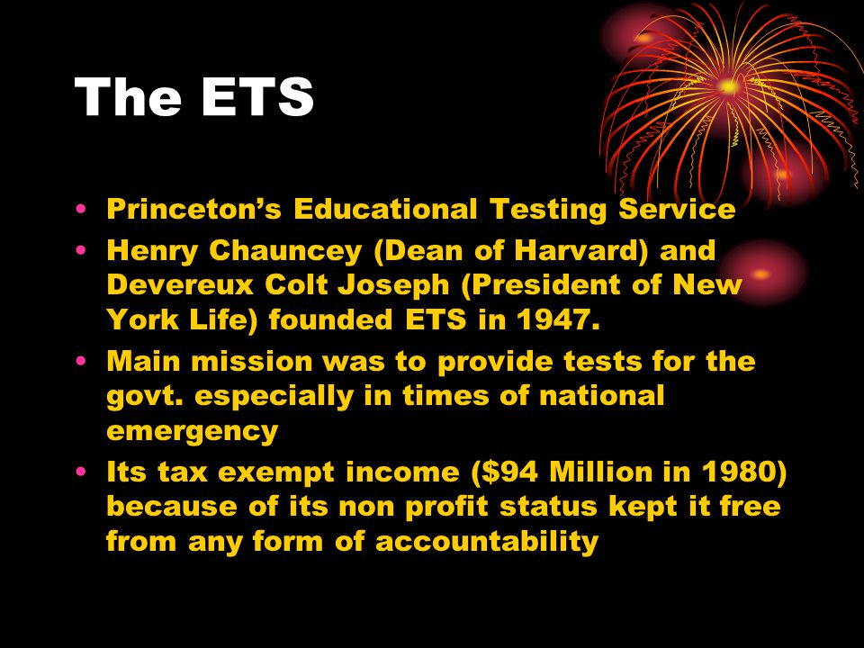 The ETS Princeton's Educational Testing Service