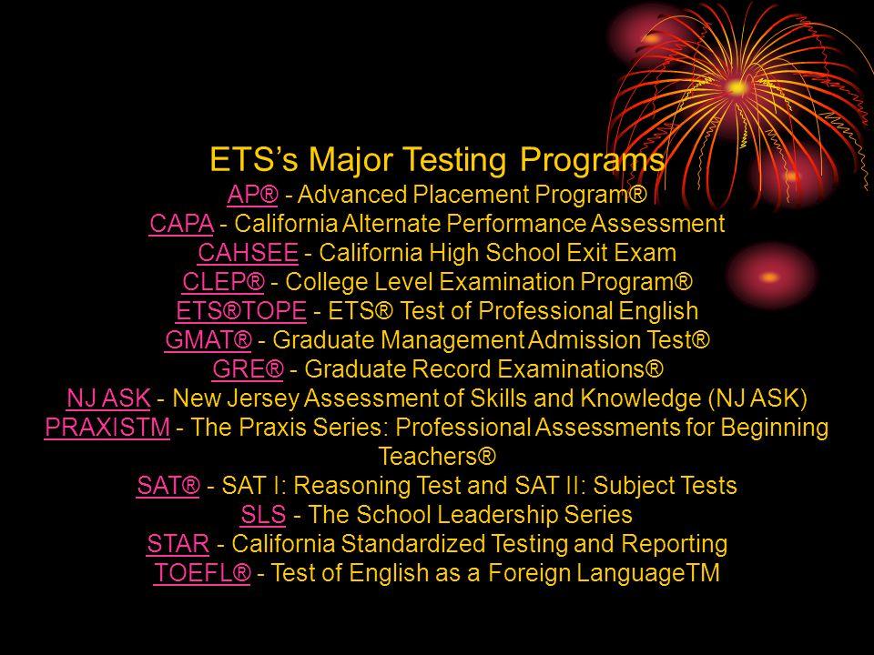 ETS's Major Testing Programs
