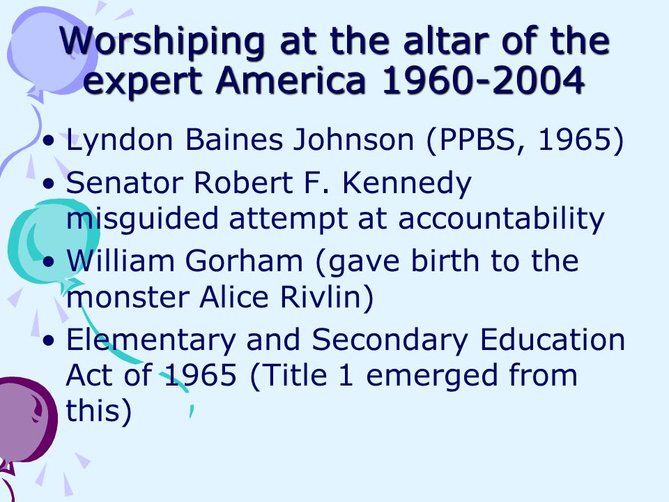 Worshiping at the altar of the expert America 1960-2004