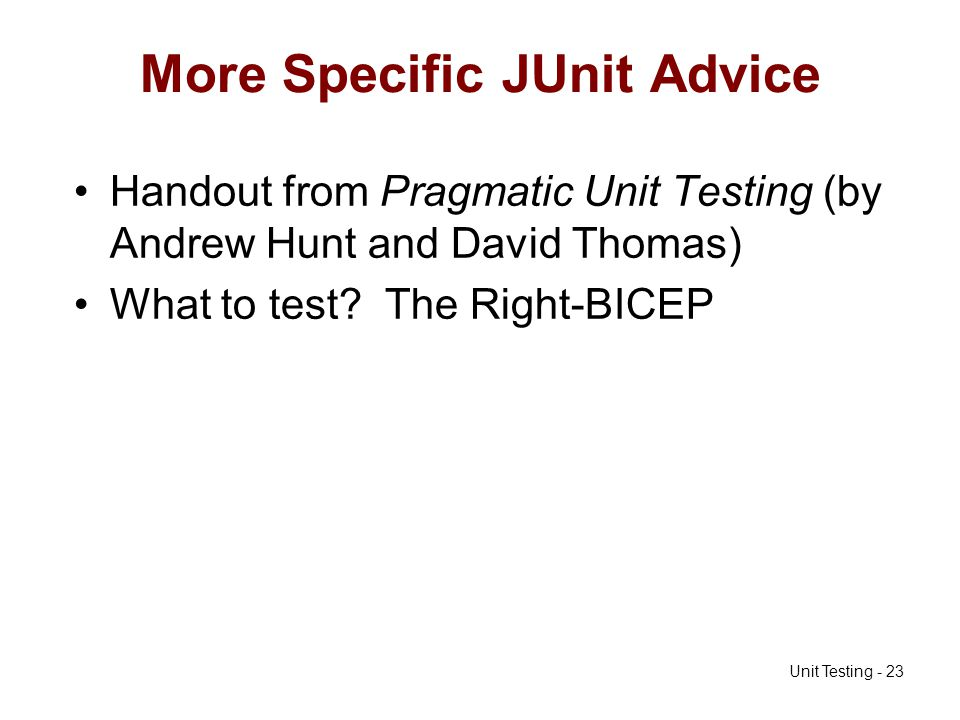 More Specific JUnit Advice