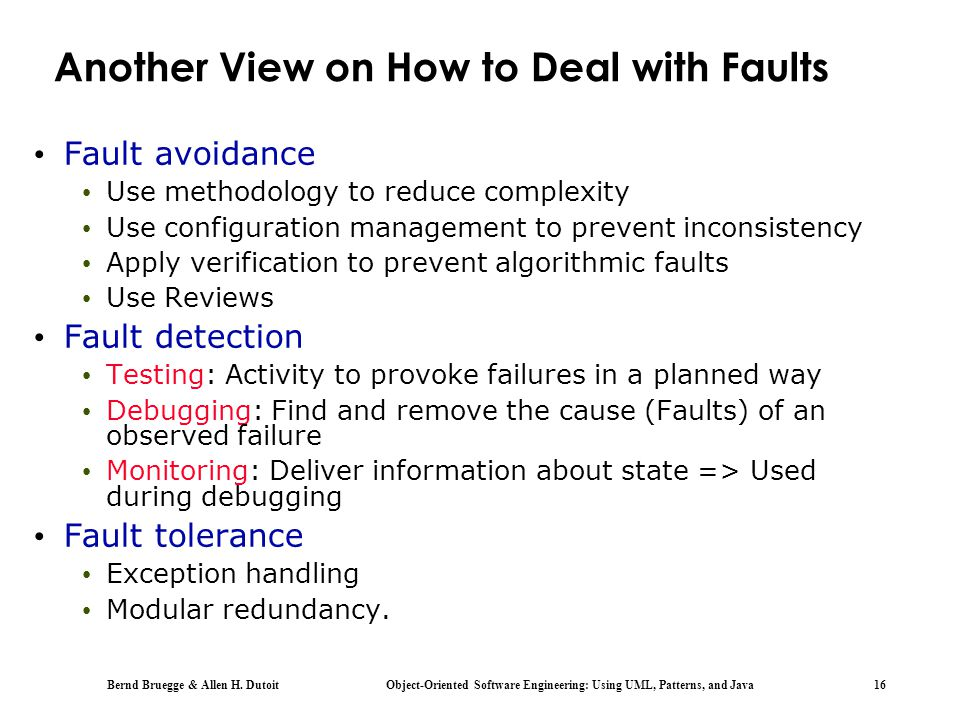 Another View on How to Deal with Faults