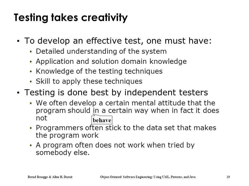 Testing takes creativity